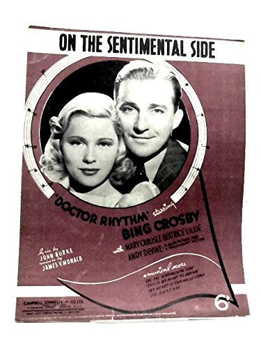 On the Sentimental Side as Featured in Doctor Rhythm Starring Bing Crosby