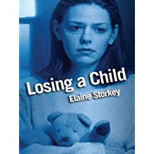 Losing a Child: Finding a path through the pain (Lion Pocketbooks)