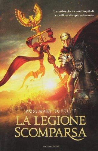 La legione scomparsa di Rosemary Sutcliff,G. Guidoni