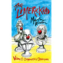 The Limerickiad: Volume 1: From Gilgamesh to Shakespeare