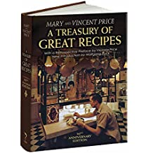 A Treasury of Great Recipes: Famous Specialties of the World's Foremost Restaurants Adapted for the American Kitchen
