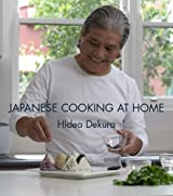 Japanese Cooking at Home by Hideo Dekura (2005-09-30)