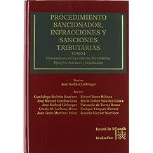 Procedimiento Sancionador , Infracciones y Sanciones Tributarias 2 Tomos