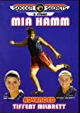 Soccer Secrets & Fitness (Advanced) : Mia Hamm