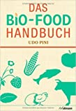 Das BIO-FOOD Handbuch ( 20. März 2014 )