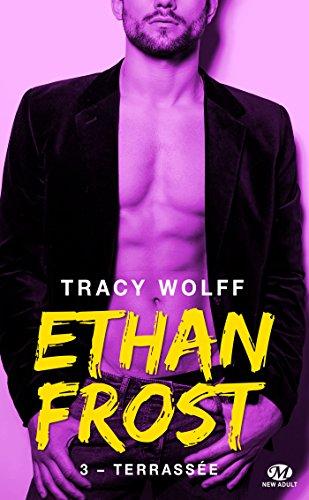 Terrassée: Ethan Frost, T3 par Tracy Wolff