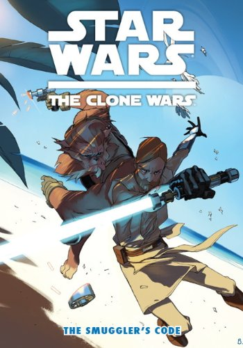 Star Wars: The Clone Wars - The Smugglers Code (Paperback)