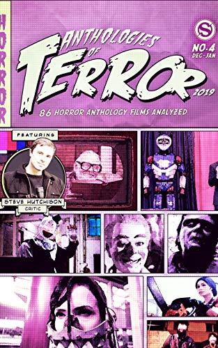 Anthologies of Terror 2019: 86 Horror Anthology Films Analyzed (English Edition)