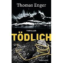 Tödlich: Thriller (Henning-Juul-Romane 5)