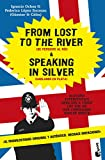 From Lost to the River and Speaking in Silver (Diversos. Humor)