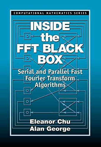 [Inside the FFT Black Box: Serial and Parallel Fast Fourier Transform Algorithms] (By: Eleanor Chu) [published: June, 2000]