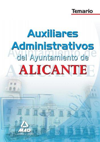 Auxiliares Administrativos Del Ayuntamiento De Alicante. Temario