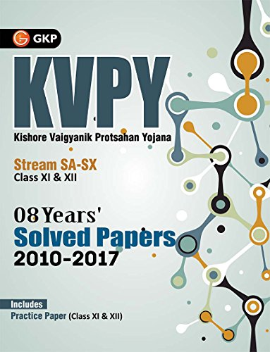 KVPY 2018 Stream SA & SX (Class XI & XII) 08 Years' Solved Papers 2010 - 2017