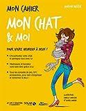 Lire le livre Mon cahier chat moi gratuit