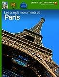 Les grands monuments de Paris