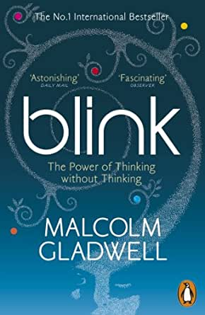 Image result for Blink: The Power of Thinking Without Thinking