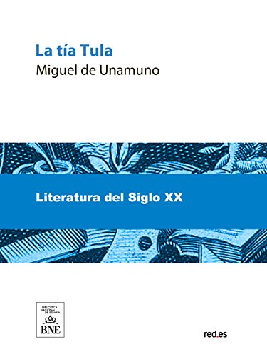 La tia Tula (Spanish Edition)