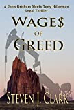 Wages of Greed: A John Grisham meets Tony Hillerman-type Legal Thriller (Danny Whitehorse/Jason Stevens Book 1) (English Edition)