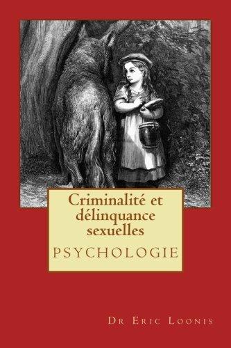 Criminalité et délinquance sexuelles