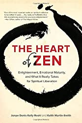 The Heart of Zen: Enlightenment, Emotional Maturity, and What It Really Takes for Spiritual Liberation by Jun Po Denis Kelly Roshi (2014-04-15)