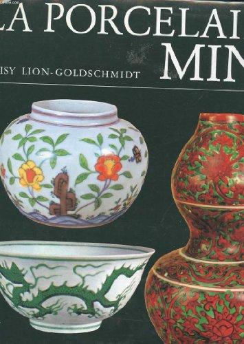 LA PORCELAINE MING par LION-GOLDSCHMIDT Daisy