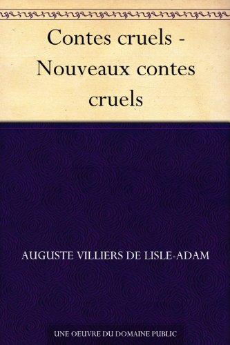 Couverture du livre Contes cruels - Nouveaux contes cruels