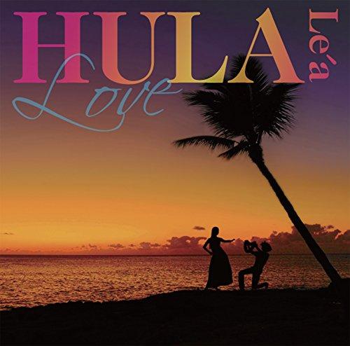 Hula Le'a-Love