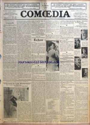 COMOEDIA [No 2210] du 20/10/1913 - L'INCENDIE PAR G. DE PAWLOWSKI - MLLE MARY PERRET - L'EVENTAIL DE LADY WINDERMERE DE OSCAR WILDE - TRADUCTION DE GEORGES-BAZILE - LA SAISON 1913 - 1914 A L'UNIVERSITE DES ANNALES - JEAN RICHEPIN - VICTOR HUGO - SARAH BERNHARDT - ROSTAND - ROUJON ET MASSON. par Collectif