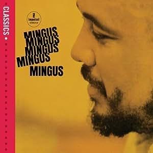 Mingus Mingus Mingus Mingus Mingus (Classics-Serie)