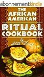 The African-American Ritual Cookbook...