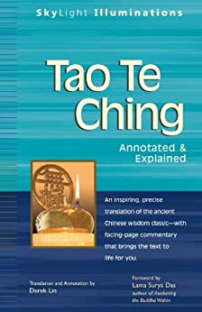 Tao Te Ching : Annotated & Explained: Annotated and Explained (SkyLight Illuminations) by [Lin, Derek, Lao Tzu]