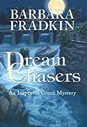 Dream Chasers: An Inspector Green Mystery by Barbara Fradkin (2007-09-01)