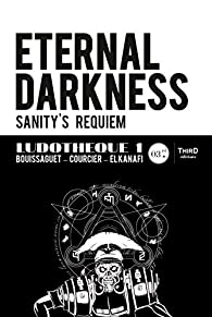 Eternal Darkness : Sanity's Requiem par Bouissaguet