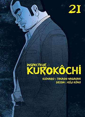 Inspecteur Kurokôchi Edition simple Tome 21