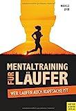 Image of Mentaltraining für Läufer: Weil Laufen auch Kopfsache ist