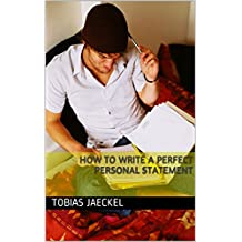 How to write a perfect Personal Statement (English Edition)