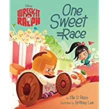 Wreck-It Ralph One Sweet Race (Disney Wreck-It Ralph)