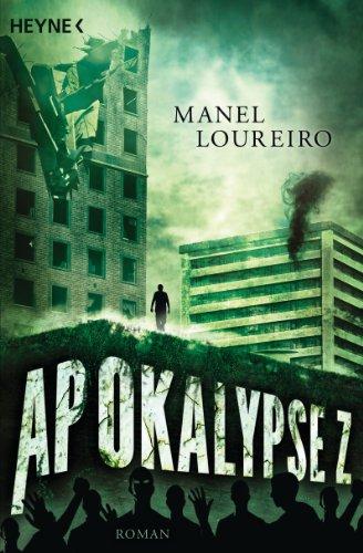 Apokalypse Z: Roman -