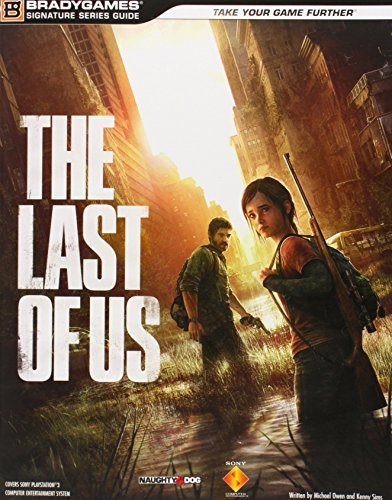 Produktbild The Last of Us Signature Series Strategy Guide (Signature Series Guides) by BradyGames (2013-06-14)
