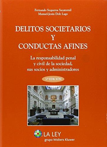 Delitos societarios y conductas afines de Fernando Sequeros Sazatornil (21 feb 2014) Tapa blanda