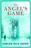 The Angel's Game (The Cemetery of Forgotten Series Book 2) (English Edition)