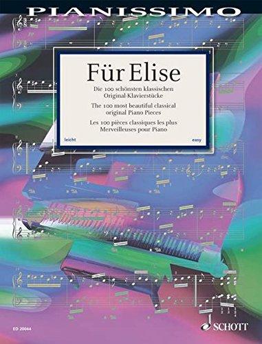 Für Elise - The 100 most beautiful classical Piano Pieces - Pianissimo series - piano par Hans-Günter Heumann
