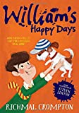 William's Happy Days (Just William Series)