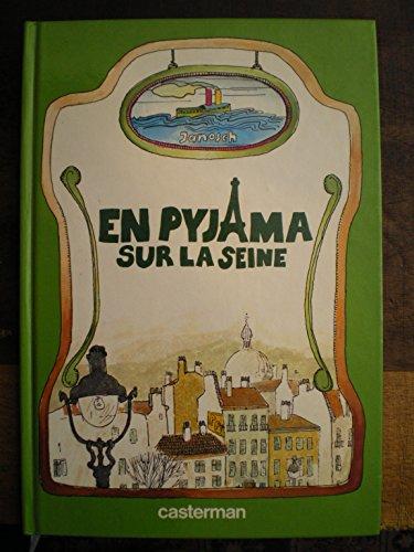 En Pyjama sur la Seine, ou, La curieuse histoire d...