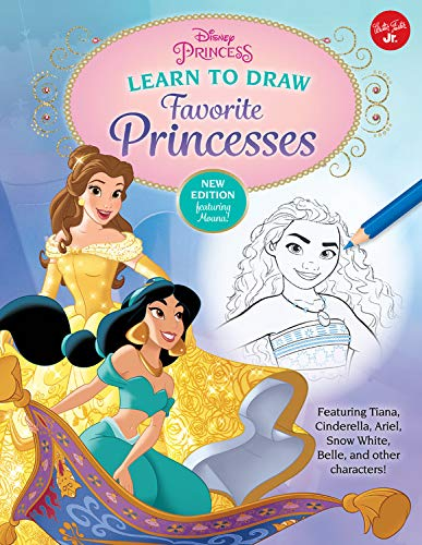Disney Princess: Learn to Draw Favorite Princesses: Featuring Tiana, Cinderella, Ariel, Snow White, Belle, and Other Characters! (Licensed Learn to Draw)