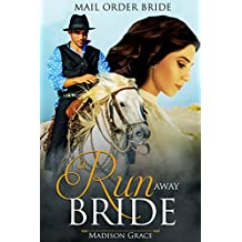 A Run Away Bride: Mail Order Bride Romance (English Edition)