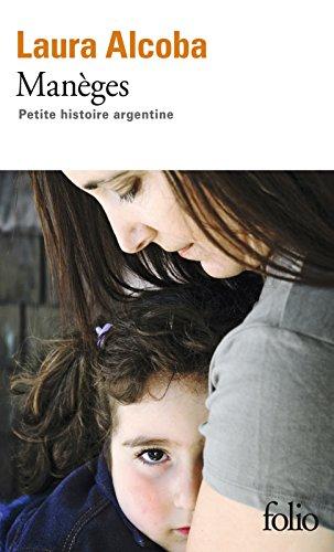 Manèges. Petite histoire argentine