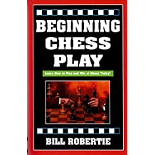 Beginning Chess Play (English Edition)