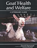 Goat Health and Welfare: A Veterinary Guide