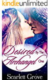 Desired By The Archangel: Book One (Angel Paranormal Romance) (Braving Darkness 7)